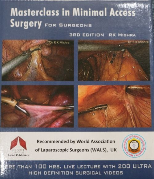 Masterclass in Minimal Access Surgery for General Surgeon - Dr. R.K. Mishra