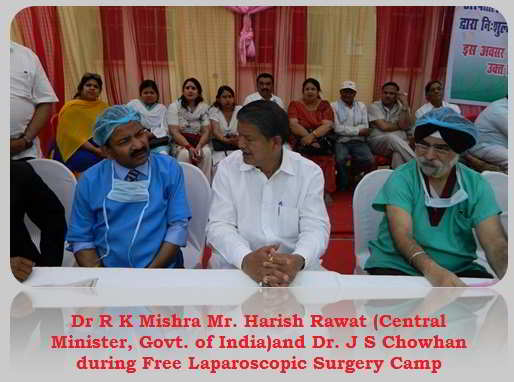 Dr R K Mishra Mr. Harish Rawat and Dr. J S Chowhan during Free Laparoscopic Camps