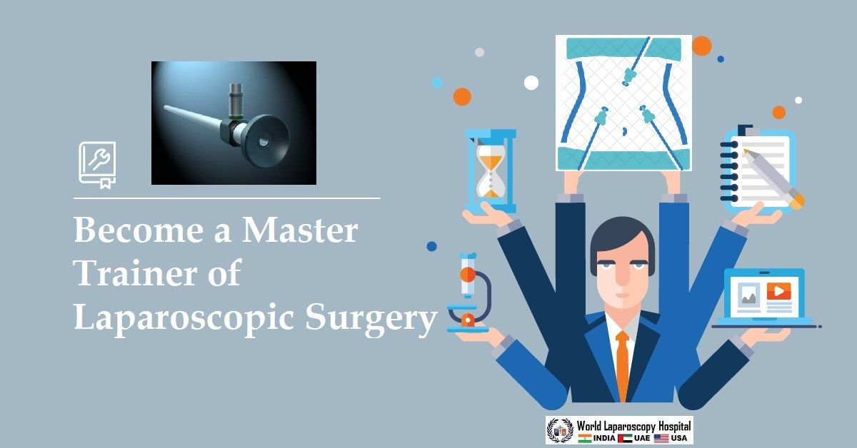 Training of Trainers in Laparoscopic Surgery