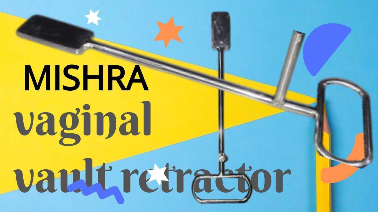 Mishra Vaginal Vault Retractor