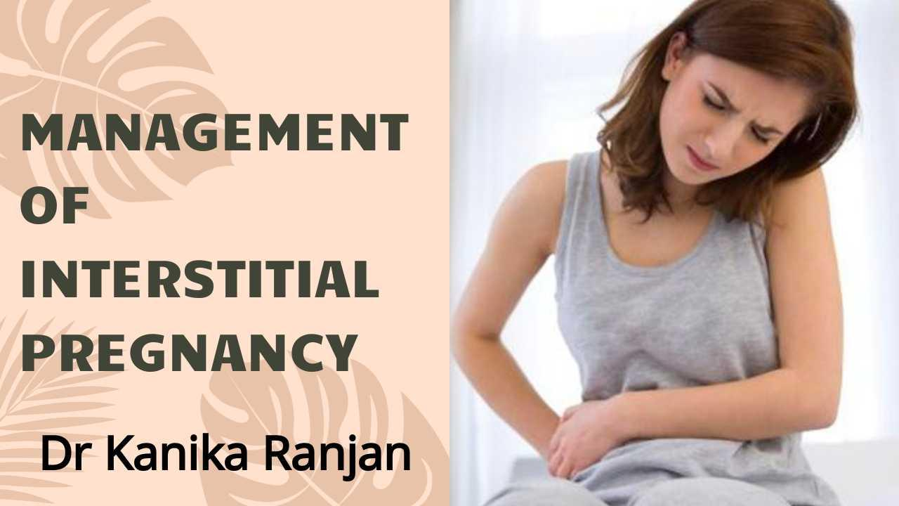 Management of Interstitial Pregnancy