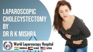 Laparoscopic Cholecystectomy by Dr. R.K. Mishra