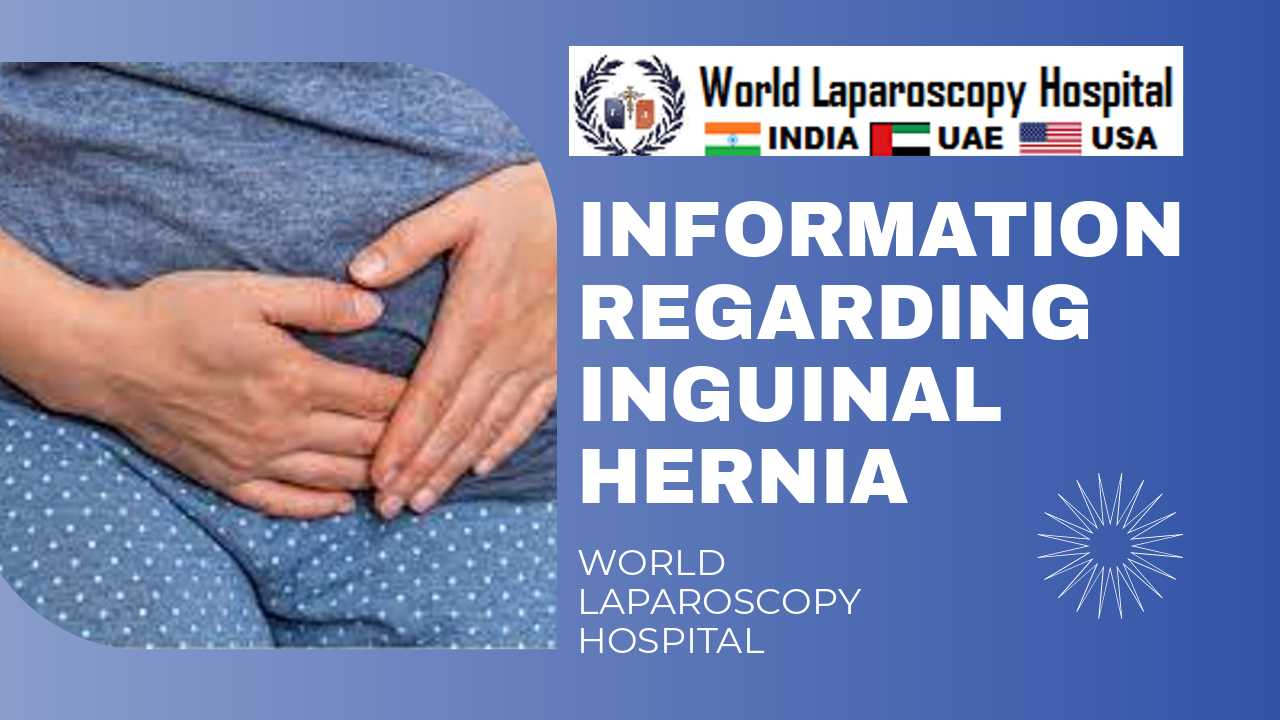 Learn about Inguinal Hernia