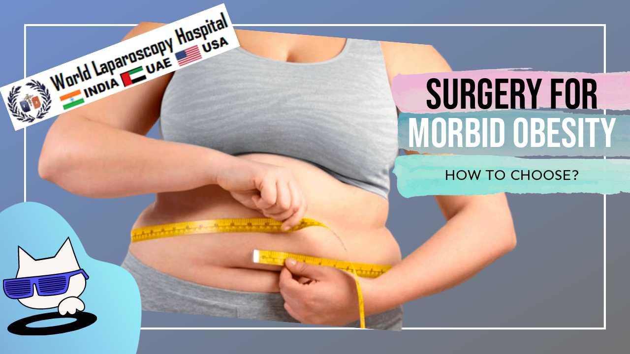 Laparoscopic Management of Morbid Obesity